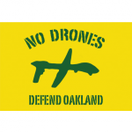 Say No To Drones In Alameda County! @ Oakland City Hall | Oakland | California | United States