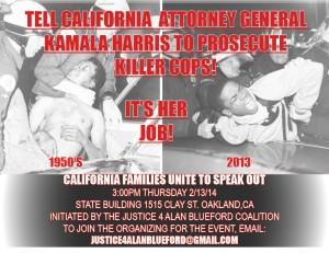 Kamala Harris: Do Your Job! Prosecute Killer Cops! @ State Building, behind Oscar Grant Plaza | Oakland | California | United States