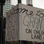 Welcome to Oscar Grant Plaza - On Ohlone Land