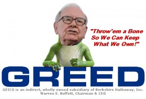 Berkshire Hathaway: The Oracle of Omaha Says Throw'em a Bone So We Can Keep What We Own!