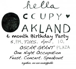 hella occupy oakalnd mod'd April 10th