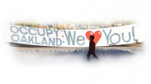 occupy oakland we love you