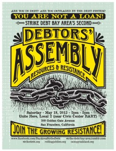 STRIKE DEBT BAY AREA ANNOUNCES BAY AREA's SECOND DEBTORS' ASSEMBLY @ Unite Here, Local 2, near Civic Center BART | San Francisco | California | United States