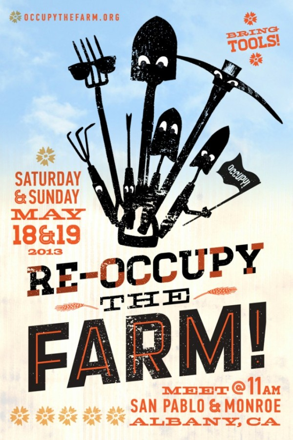 re-OCCUPY THE FARM – May 18 & 19 – 11 AM @ The Farm | Albany | California | United States
