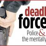 deadly-force-mentally-ill