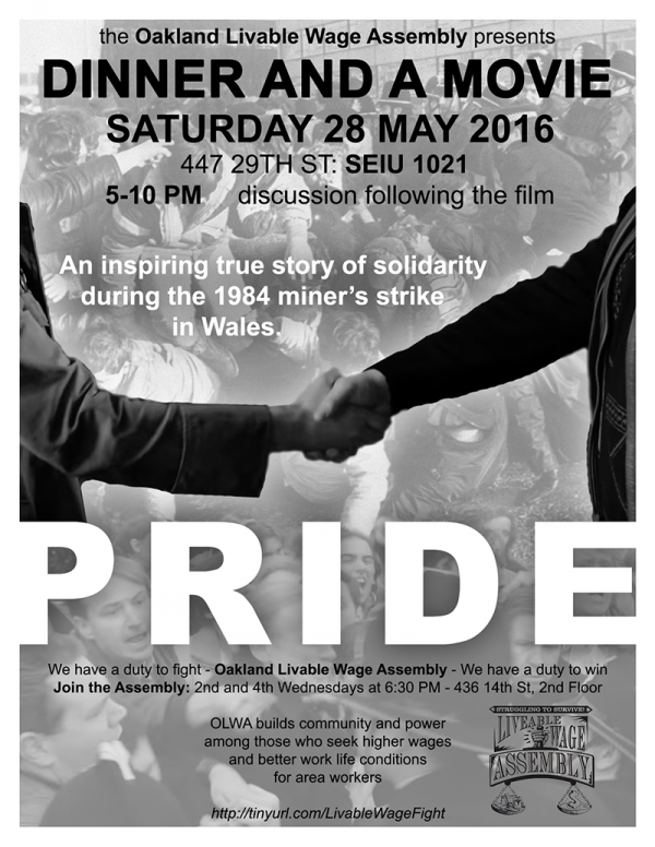 "Dinner and a Movie:  ""Pride"" @ SEIU Local 1021 