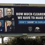 "Images of four men convicted of soliciting prostitutes, intentionally blurred so they could not be recognized, are seen on a billboard Thursday, June 2, 2005, in Oakland, Calif. Oakland officials unveiled the first in a series of billboards that will eventually carry the images of men convicted of soliciting prostitutes in the city. The measure is part of a ""shaming campaign"" to crack down on prostitution in Oakland's Fruitvale district. (AP Photo/Ben Margot)"
