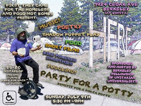 Party for a Potty. - First They Came for the Homeless Fundraiser. @ Berkeley Fellowship of Unitarian Universalists' Hall  | Berkeley | California | United States