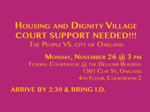 Court Support - Stopping the Eviction of #HousingAndDignityVillage @ Dellums Federal Court Bldg | Oakland | California | United States