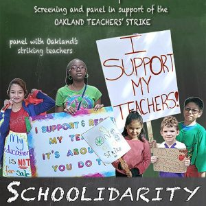 Schoolidarity: screening and panel in support of the Oakland Teachers' Strike @ Omni Commons