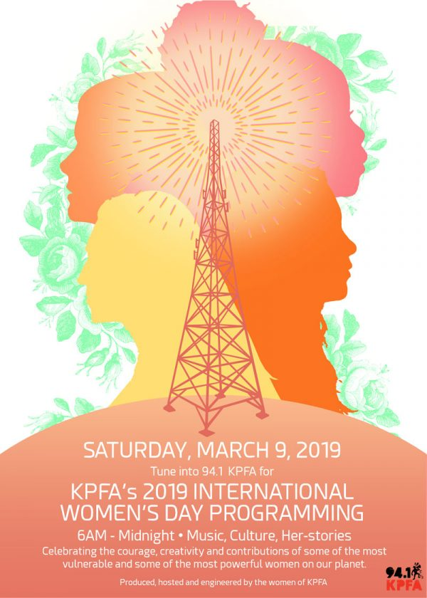 International Women's Day Programming on KPFA @ on KPFA radio, 94.1 FM