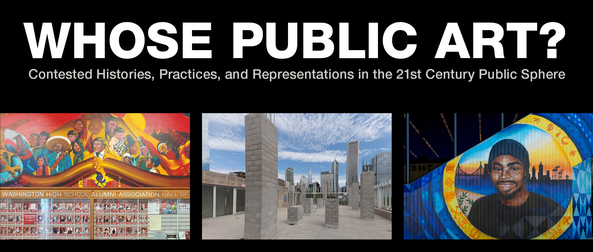Whose Public Art? Contested Histories, Practices, and Representations in the 21st Century Public Sphere @ San Francisco Art Institute - Osher Lecture Hall